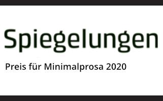 Spiegelungen-Preis für Minimalprosa 2020