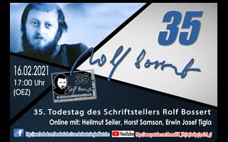 Online-Veranstaltung | 35. Todestag von Rolf Bossert, 16. Februar, ab 16:00 Uhr (MEZ)/17:00 Uhr (OEZ)