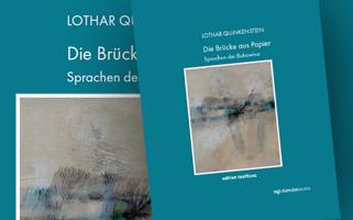 Lothar Quinkenstein |Die Brücke aus Papier. Sprachen der Bukowina