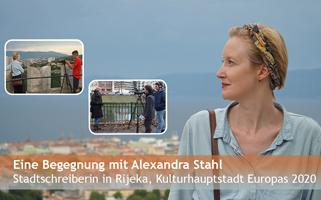 Eine Begegnung mit Alexandra Stahl, Stadtschreiberin in Rijeka, Kulturhauptstadt Europas 2020   Film, Gespräch und Lesung   31. August, Potsdam